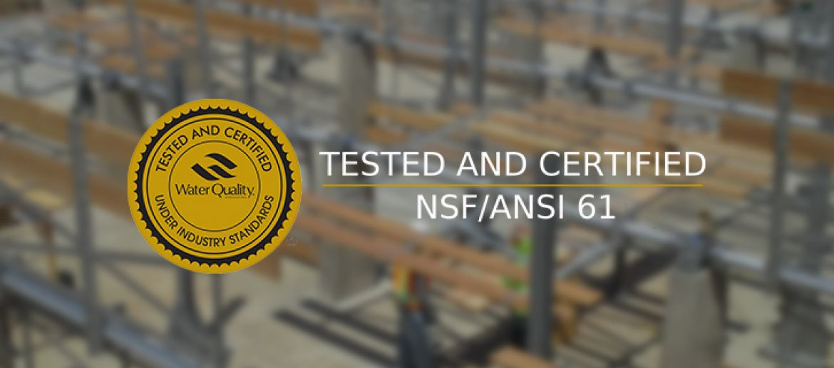 What is NSF/ANSI 61 Certified and What Does it Mean to you